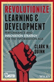 book-cover-revolutionize-learning-and-development-by-clark-quinn